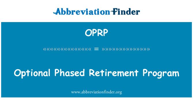 OPRP: Programa de retiro gradual opcional