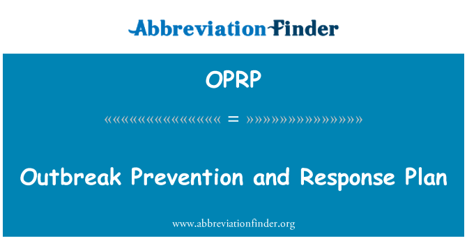 OPRP: Outbreak Prevention and Response Plan