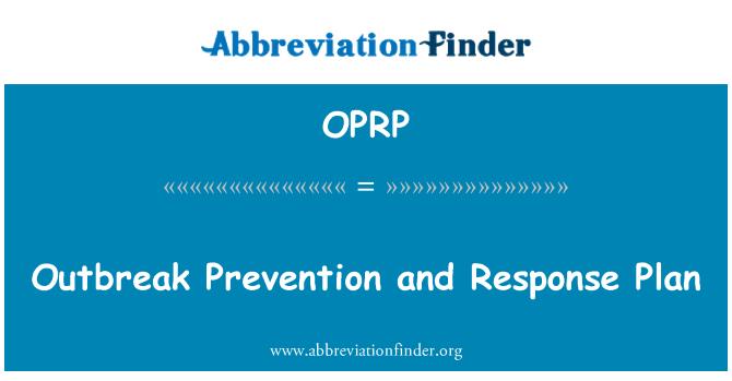 OPRP: Prevención del brote y Plan de respuesta