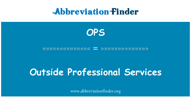 OPS: Outside Professional Services
