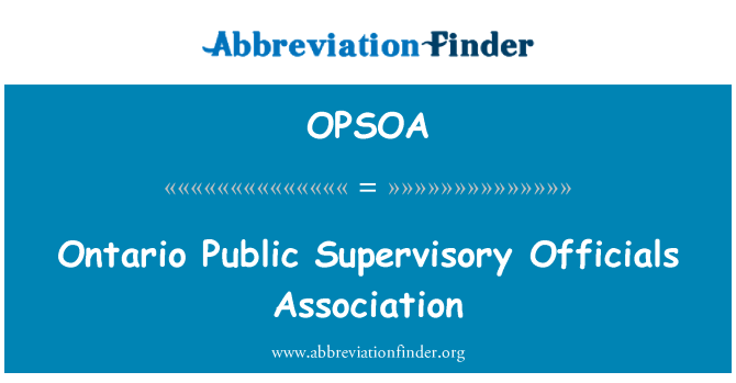 OPSOA: Ontario Public Supervisory Officials Association