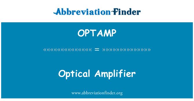 OPTAMP: Optický zesilovač