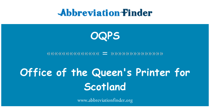 OQPS: Office of the Queen's Printer for Scotland