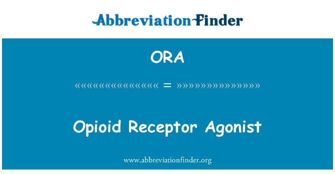 ORA: Opioid Receptor Agonist