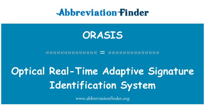 ORASIS: Optical Real-Time Adaptive Signature Identification System