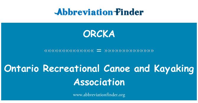 ORCKA: Ontario Recreational Canoe and Kayaking Association