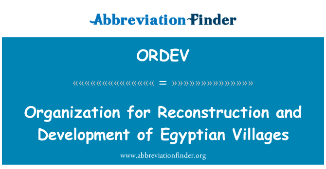 ORDEV: Organization for Reconstruction and Development of Egyptian Villages
