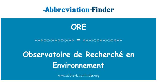 ORE: Observatoire de Recherché en Environnement