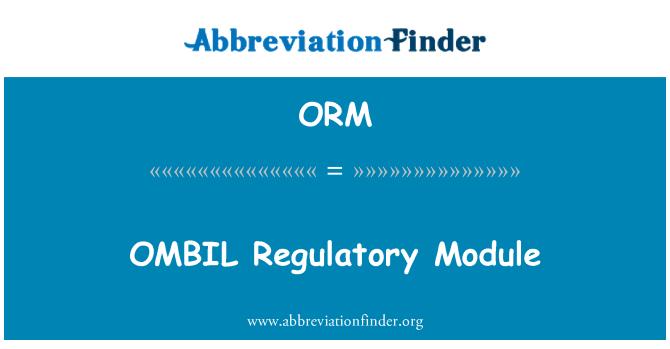 ORM: OMBIL Regulatory Module