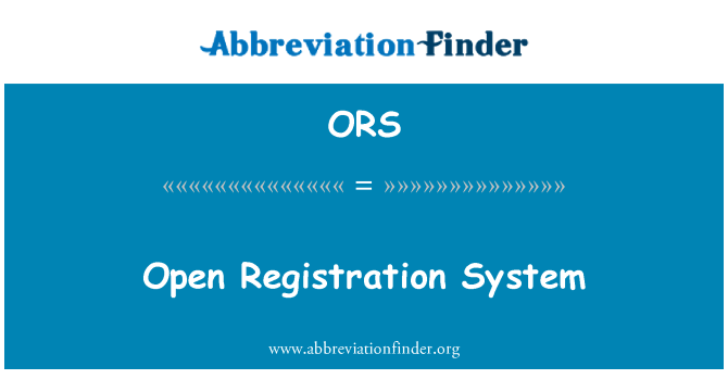 ORS: Open Registration System