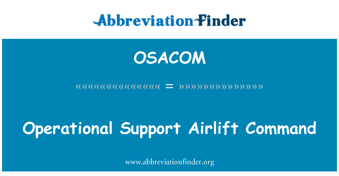 OSACOM: Operational Support Airlift Command