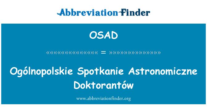 OSAD: Ogólnopolskie Spotkanie Astronomiczne Doktorantów