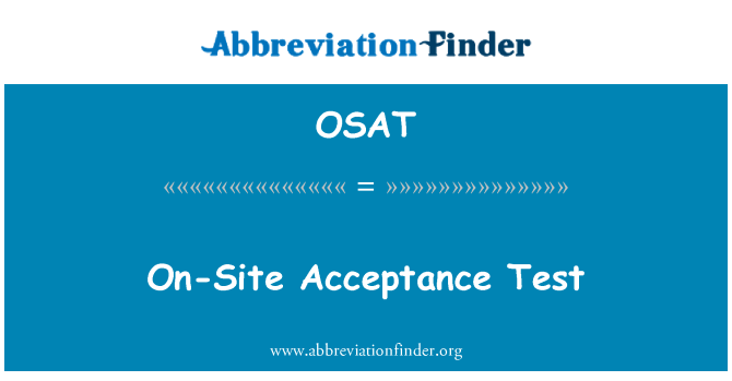 OSAT: Otel bünyesinde kabul testi