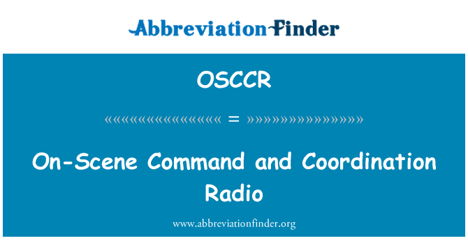 OSCCR: On-Scene Command and Coordination Radio