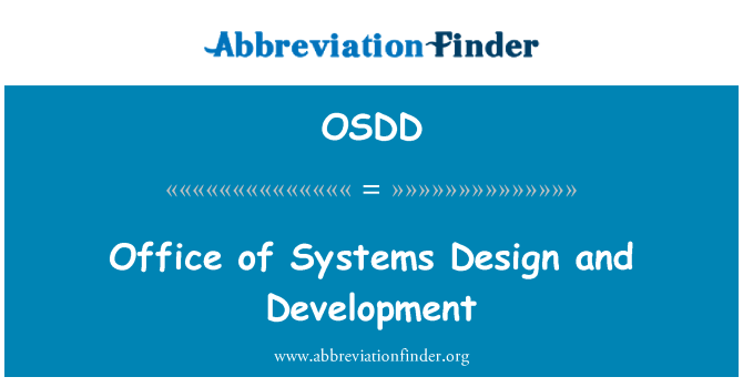 OSDD: Office of Systems Design and Development
