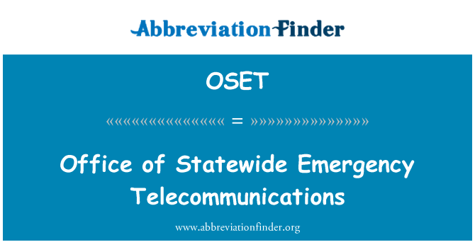 OSET: Office of Statewide Emergency Telecommunications