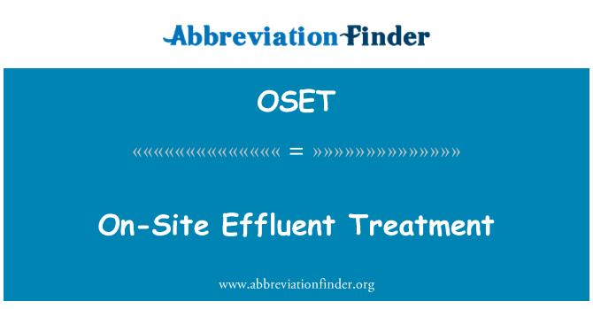 OSET: On-Site Effluent Treatment