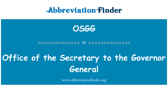 OSGG: Office of the Secretary to the Governor General