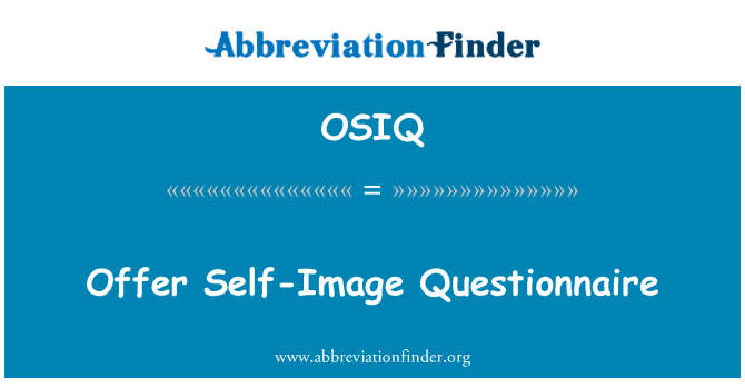 OSIQ: Offer Self-Image Questionnaire