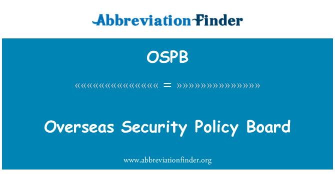 OSPB: Consejo de política de seguridad en el extranjero