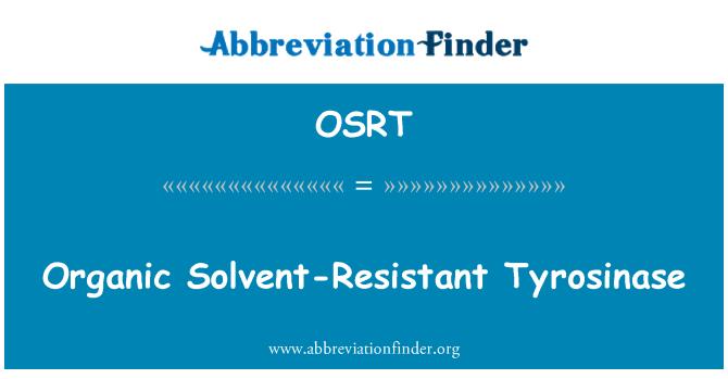 OSRT: Organic Solvent-Resistant Tyrosinase