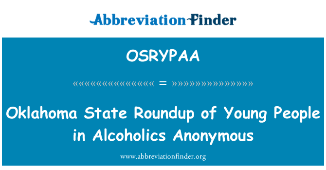 OSRYPAA: Oklahoma State Roundup of Young People in Alcoholics Anonymous