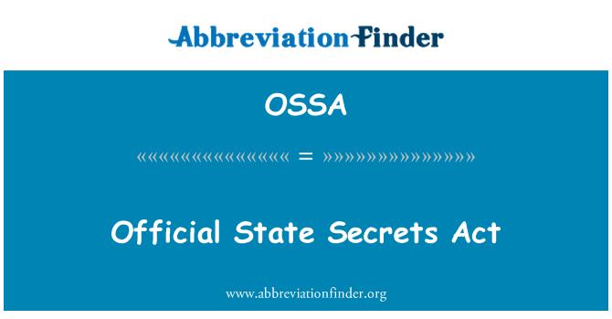 OSSA: Ley de secretos oficiales estatales
