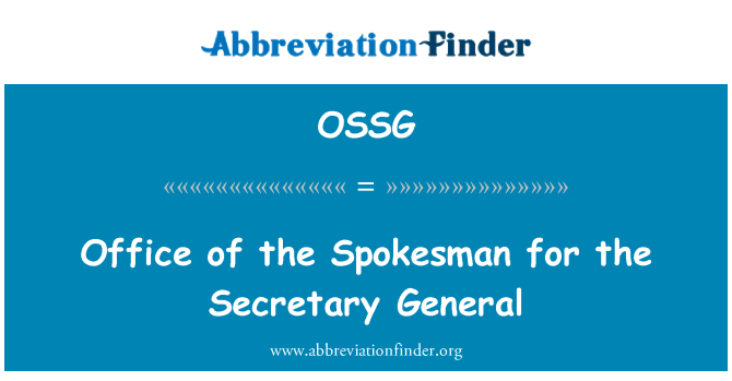 OSSG: Office of the Spokesman for the Secretary General