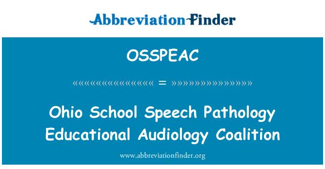 OSSPEAC: Ohio School Speech Pathology Educational Audiology Coalition