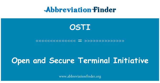 OSTI: Avatud ja turvalise terminali algatus