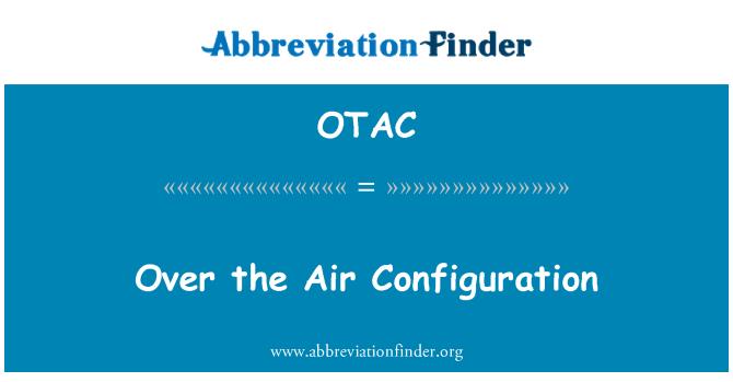OTAC: La configuración de aire