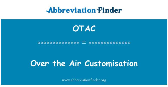 OTAC: Sobre la personalización de aire