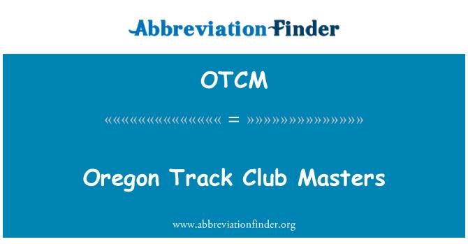 OTCM: Oregon Track Club Masters