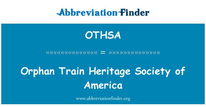OTHSA: Orphan Train Heritage Society of America