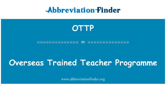 OTTP: Overseas Trained Teacher Programme