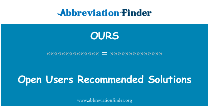OURS: Open Users Recommended Solutions