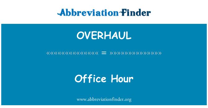 OVERHAUL: 办公时间