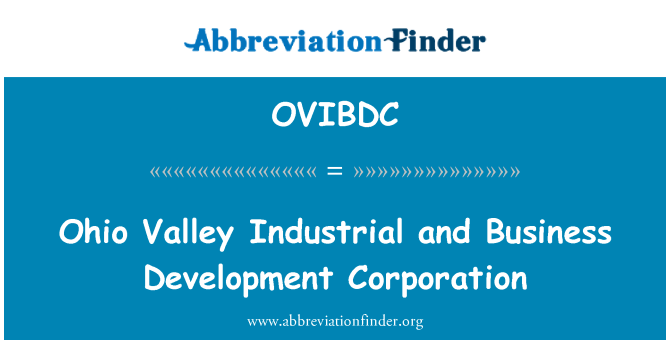 OVIBDC: Ohio Valley Industrial and Business Development Corporation