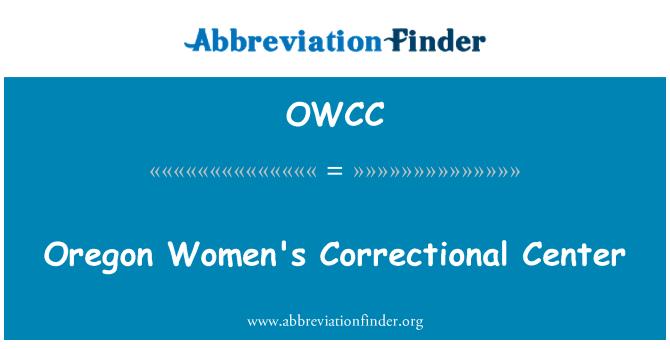 OWCC: Oregon kadın Islah Merkezi