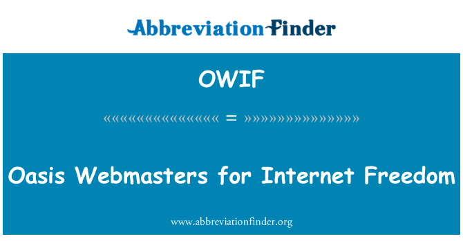 OWIF: Oasis Webmasters for Internet Freedom