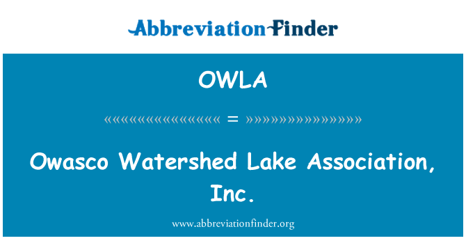 OWLA: Owasco Watershed Lake Association, Inc.