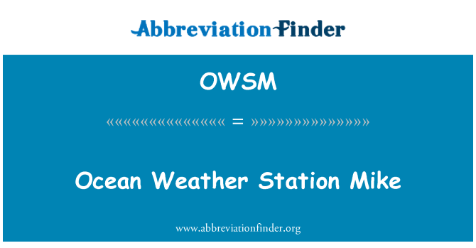 OWSM: Ocean Weather Station Mike