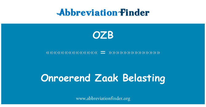 OZB: Onroerend Zaak Belasting