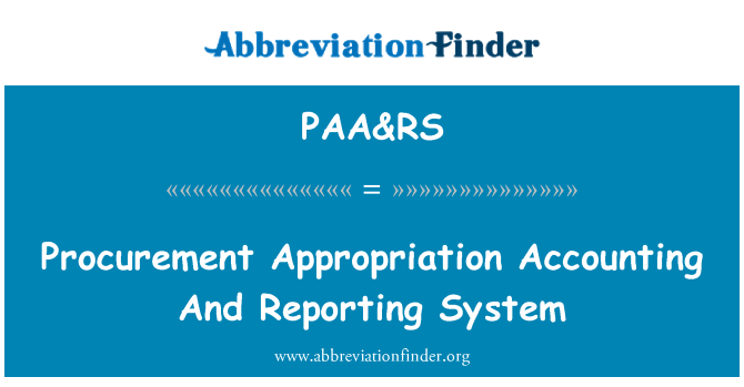 PAA&RS: Procurement Appropriation Accounting And Reporting System