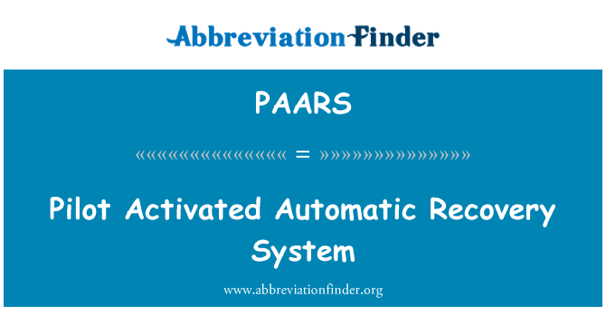PAARS: Pilot Activated Automatic Recovery System