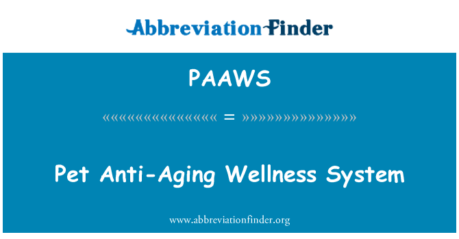 PAAWS: Pet Anti-Aging Wellness System