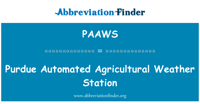 PAAWS: Purdue Automated Agricultural Weather Station