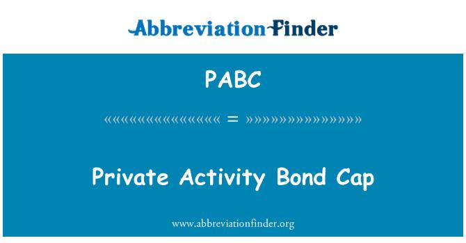 PABC: Bonos de actividad privada Cap