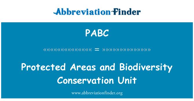 PABC: Áreas protegidas y la unidad de conservación de la biodiversidad