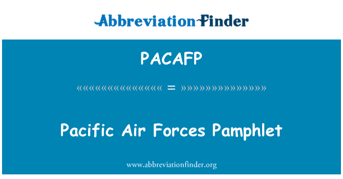 PACAFP: Pacific Air Forces Pamphlet
